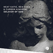 Soldier Of God by Meat Katie