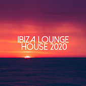 Ibiza Lounge House 2020 de Various Artists