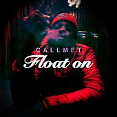 Float On Ep de Callmet