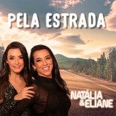 Pela Estrada by Natalia
