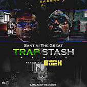 Trap Stash (Remix) by Santini The Great