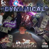 Dynamical by Bobby G