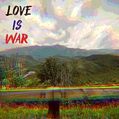 Love Is War by Rv