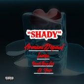 Shady by Armani Depaul