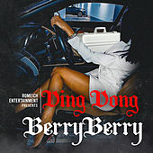 Berry Berry by Ding Dong