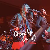 Show by Banda Chocolate Quente