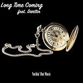 Long Time Coming (feat. Dartlin) by Willy Beats