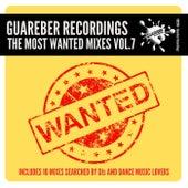 Guareber Recordings The Most Wanted Mixes, Vol. 7 de Various Artists
