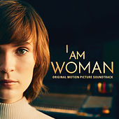 I Am Woman (Original Motion Picture Soundtrack) (Inspired by the story of Helen Reddy) de Chelsea Cullen