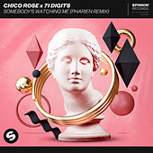 Somebody's Watching Me (Pharien Remix) von Chico Rose