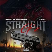 Straight Gz (feat. Loco C) von Mugzy Da Money Maker