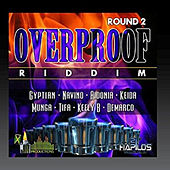 Over Proof Riddim Round 2 de Various Artists