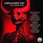 American Horror Story - Not Normal Music de Various Artists