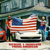 Proud American di Bezz Believe
