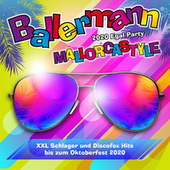 Ballermann Mallorcastyle - 2020 Egal Party (XXL Schlager und Discofox Hits bis zum Oktoberfest 2020) by Various Artists