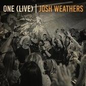 One (Live) de Josh Weathers