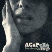 Acapella Sessions 1 von Arema Arega