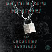 The Lockdown Sessions de Kaleidoscope Orchestra