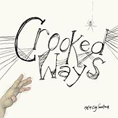 Crooked Ways by Motion City Soundtrack
