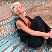 Belles Belles Belles de Irka Bochenko