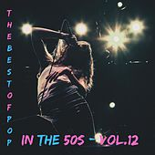 The pop of pop in the 50s - Vol.12 by Various Artists