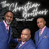 Heavy Load by The Christian Brothers