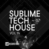 Sublime Tech House, Vol. 14 by Various Artists