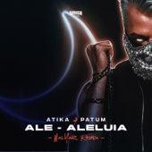 Ale-Aleluia (MalYar Remix) von Atika Patum