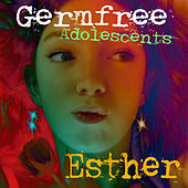 Germ-Free Adolescents by Esther
