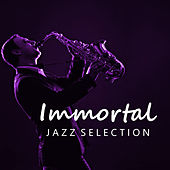 Immortal Jazz Selection by Various Artists