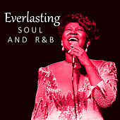 Everlasting Soul And R&B de Various Artists