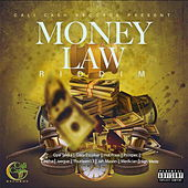 Money Law Riddim by Various Artists