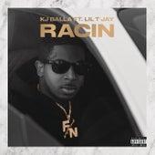 Racin' by K J Balla