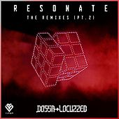 Resonate - The Remixes (Pt. 2) by Dossa & Locuzzed