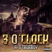 3 O'clock von A-3trueboy