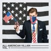 All-American Villain, Vol. 1 by Sly deSilva