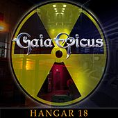 Hangar 18 by Gaia Epicus
