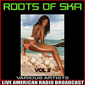 Roots Of Ska Vol. 2 by Various Artists