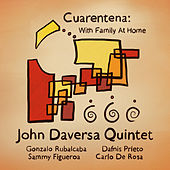 Cuarentena: With Family at Home by John Daversa Quintet