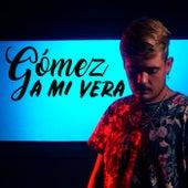 A Mi Vera by Los Gómez
