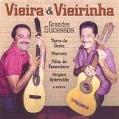 Grandes Sucessos von Vieira E Vieirinha