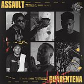 Assault (Quarentena) by Azevedo & PL Quest Mainstreet