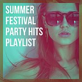 Summer Festival Party Hits Playlist by Cover Team, #1 Hits Now, Ultimate Pop Hits