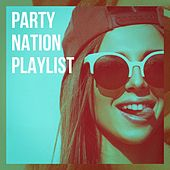Party Nation Playlist di It's A Cover Up, Ultimate Pop Hits!, Cover Crew