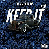 Keep It 100 von Harris