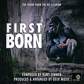 First Born Main Theme (From