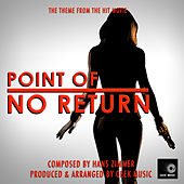 Point Of No Return Main Theme (From