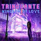 Kingdom Of Love by TRiNoVaNTe