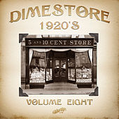 Dimestore 1920s, Vol. 8 by Various Artists