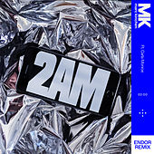 2AM (Endor Remix) de MK